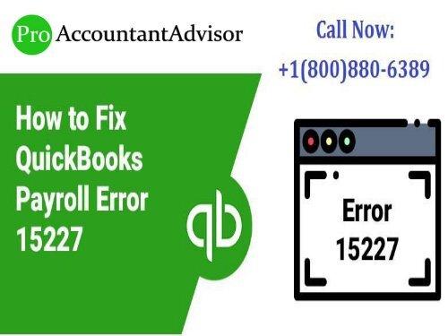 Fix QuickBooks Error 15227 \u2013 What are the Possible Ways?