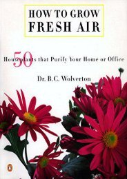 How to Grow Fresh Air: 50 Houseplants That Purify Your Home or Office (B C Wolverton)