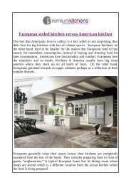 European styled kitchen versus American kitchen