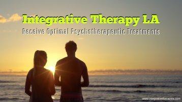 Integrative Therapy LA- Receive Optimal Psychotherapeutic Treatments