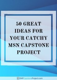 50 Great Ideas for Your Catchy MSN Capstone Project