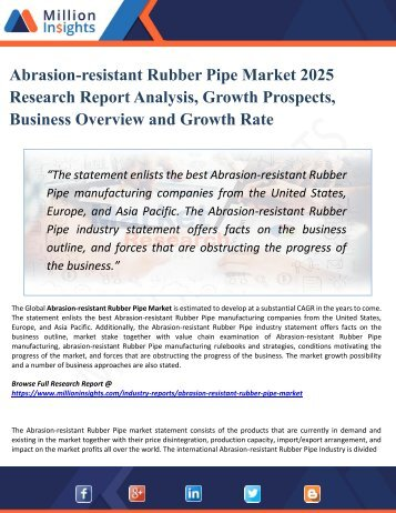 Abrasion-resistant Rubber Pipe Market Growth, Market Share, Demand, Research, Sales, Trends, Supply, and Forecast from 2025