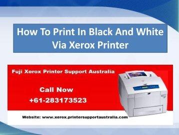 How To Print In Black And White Via Xerox Printer