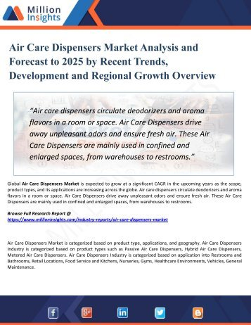 Air Care Dispensers Market Outlook By Industry Facts, Size, Sales, Growth, Applications, Products, Revenue & Forecast 2025