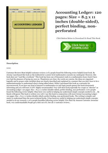 Download [ebook]$$ Accounting Ledger: 120 pages: Size = 8.5 x 11 inches (double-sided), perfect binding, non-perforated READ