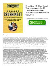 [BOOK] Crushing It!: How Great Entrepreneurs Build Their Business and Influence�and How You Can, Too READ