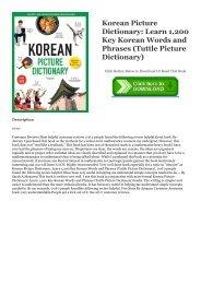 [PDF] FREE Korean Picture Dictionary: Learn 1,200 Key Korean Words and Phrases (Tuttle Picture Dictionary) (Ebook pdf)
