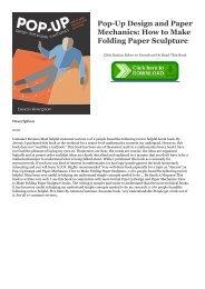 Ebook Download Pop-Up Design and Paper Mechanics: How to Make Folding Paper Sculpture Full Ebook | READ ONLINE