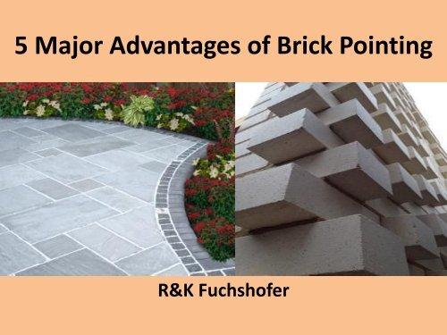 5 Major Advantages of Brick Pointing - R&K Fuchshofer