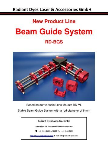 New Product Line Beam Guide System RD-BGS - Radiant Dyes ...