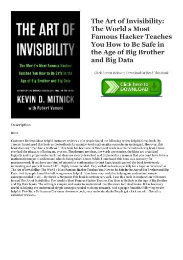 Full Book The Art of Invisibility: The World s Most Famous Hacker Teaches You How to Be Safe in the Age of Big Brother and Big Data Full Ebook | READ ONLINE