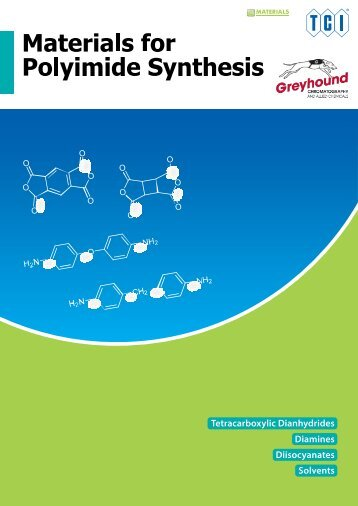 Tokyo Chemical Industries (TCI) Materials for Polymide Synthesis