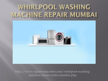 Find the Whirlpool Washing Machine Repair in Mumbai