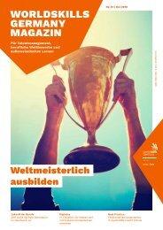 WorldSkills Germany Magazin - Ausgabe 12 - Dezember 2018