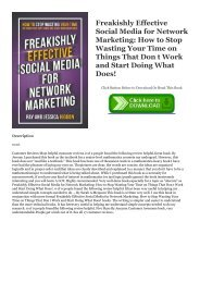 ((Read_[PDF])) Freakishly Effective Social Media for Network Marketing: How to Stop Wasting Your Time on Things That Don t Work and Start Doing What Does! BOOK ONLINE #Mobi