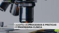 Caderno de Processos e Práticas de Engenharia Clínica