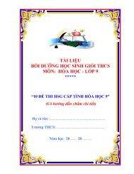 Tài liệu BDHSG môn Hóa, Sinh, Anh lớp 9 (10 đề thi HSG cấp tỉnh có hướng dẫn chấm chi tiết)