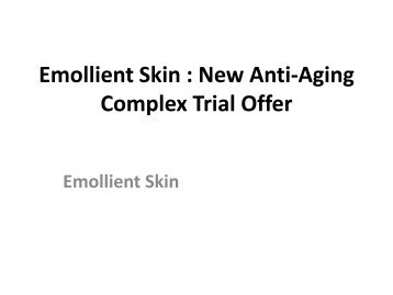 Emollient Skin : Protect Your Skin From Sun Rays