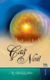 Cag ve Nesil-1 - M F Gulen