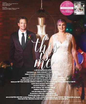 "Real Weddings Magazine's ""This is Me"" Styled Shoot - Winter/Spring 2019 - Featuring some of the Best Wedding Vendors in Sacramento, Tahoe and throughout Northern California!"