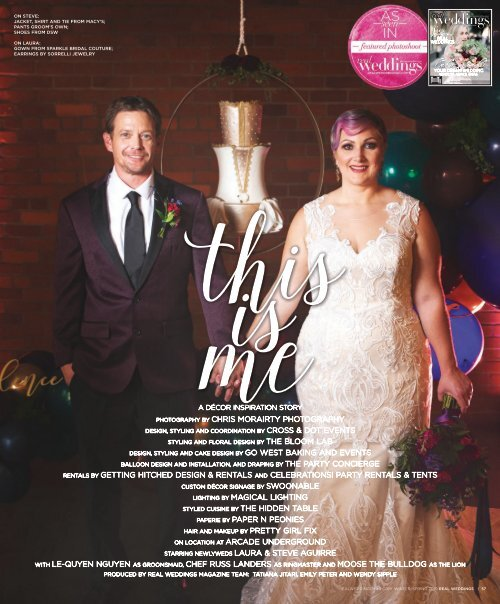 """Real Weddings Magazine's """"This is Me"""" Styled Shoot - Winter/Spring 2019 - Featuring some of the Best Wedding Vendors in Sacramento, Tahoe and throughout Northern California!"""