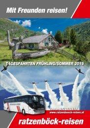 Ratzenböck  Tagesfahrten Frühling Sommer 2019