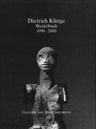 Dietrich Klinge - Weidelbach 1999-2000