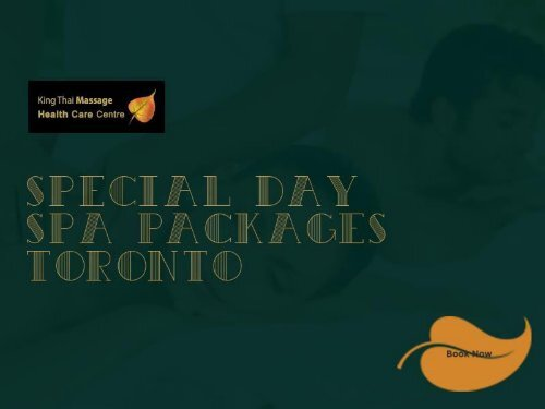 Special Day Spa Packages in Toronto