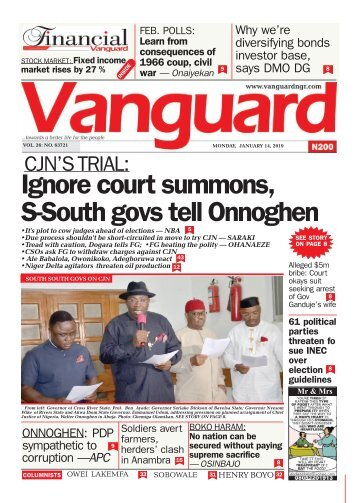 14012019 - CJN'S TRIAL: Ignore court summons, S-South govs tell Onnoghen