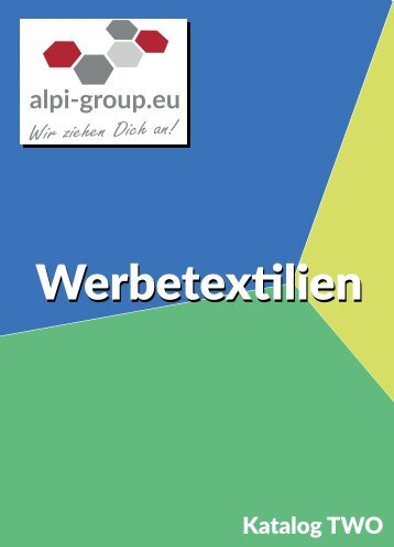 katalog two werbetextilien suedtirol alpi group