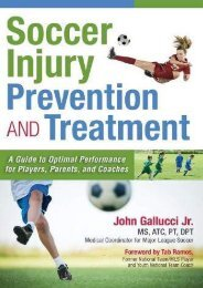 Soccer Injury Prevention and Treatment: A Guide to Optimal Performance for Players, Parents, and Coaches (John Gallucci Jr.)
