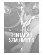 Tentacao sem Limites - Abbi Glines - Page 4
