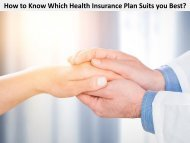 How to Know Which Health Insurance Plan Suits you Best