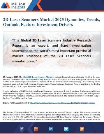 2D Laser Scanners Market Size, Share, Driving Factors, Challenges, Sales