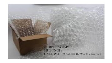 Jual Bubble Wrap Merjosari Malang, 0851-0308-8255 (Tsel)