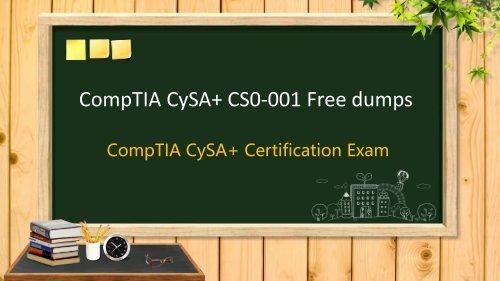 CompTIA CySA+ Certification CS0-001 dumps