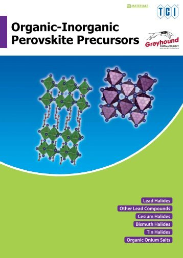 Tokyo Chemical Industries (TCI) Organic-Inorganic Perovskite Precursors