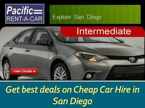 Cheap Rental Cars San Diego >> Get Best Deals On Cheap Car Hire In San Diego