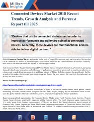 Connected Devices Market 2018 Recent Trends, Growth Analysis and Forecast Report till 2025