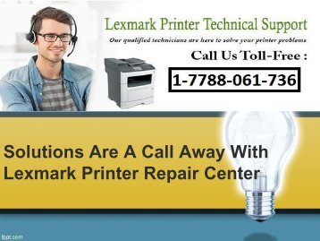 Solutions Are A Call Away With Lexmark Printer Repair Center-converted (1)