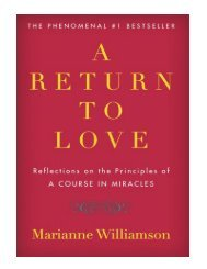 A Return to Love Reflections on the Principles of A Course i