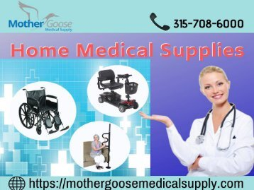 Best Home Medical Supplies in Syracuse USA - Mother Goose Medical Supply