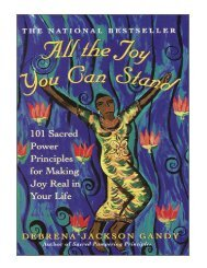 All the Joy You Can Stand 101 Sacred Power Principles for Ma