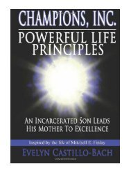 Champions, Inc. Powerful Life Principles An incarcerated son