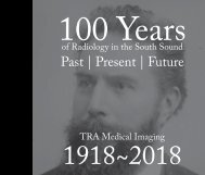 100 Years of Radiology in the South Sound