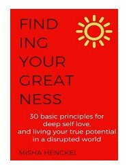 Finding Your Greatness 30 Basic Principles for Deep Self Lov
