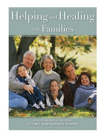 Helping And Healing Our Families Principles And Practices In