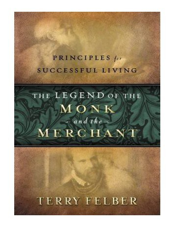 LEGEND OF THE MONK & THE MERCHANT