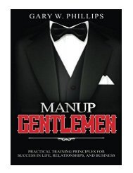 ManUp Gentlemen Practical training principles for success in