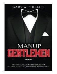ManUp Gentlemen Practical training principles for success in